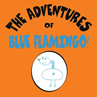 The Adventures of Blue Flamingo