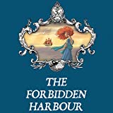 The Forbidden Harbour