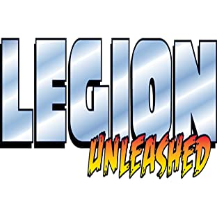 Legion Unleashed