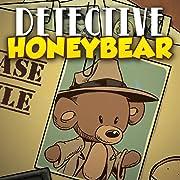 Detective Honeybear