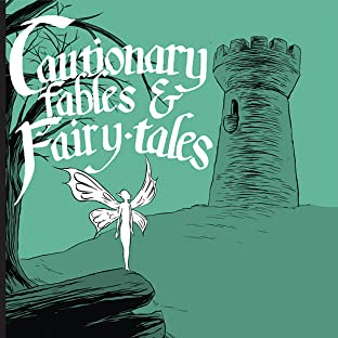 Cautionary Fables and Fairytales