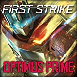 Optimus Prime: First Strike