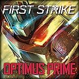 Optimus Prime: First Strike