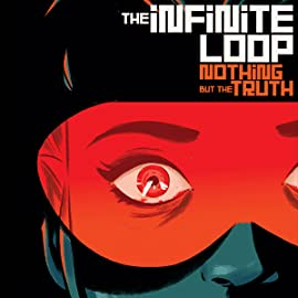 Infinite Loop: Nothing But The Truth