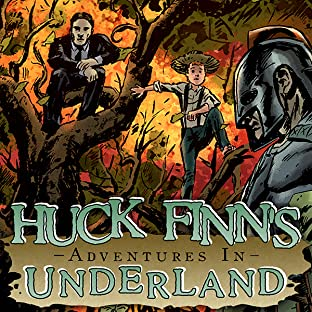 Huck Finn's Adventures in Underland