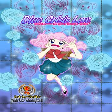 Blue Crisis Love (English version)