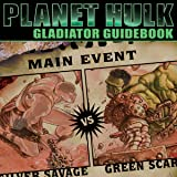 Planet Hulk: Gladiator Guidebook (2006)