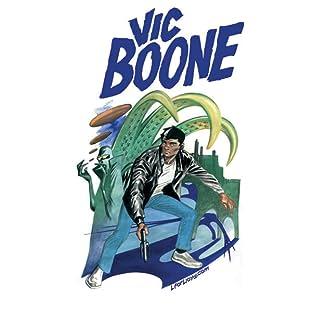 Vic Boone, Vol. 1: Malfunction Murder