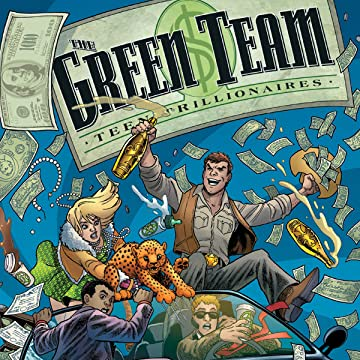 The Green Team: Teen Trillionaires