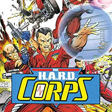 H.A.R.D. Corps (1992-1995)