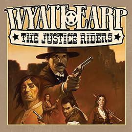 Wyatt Earp: The Justice Riders