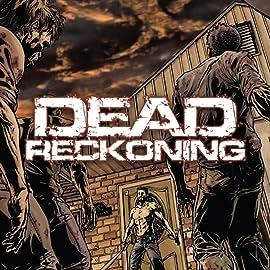 Dead Reckoning Vol. 1: Contagion