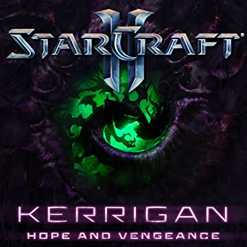 Starcraft: Kerrigan - Hope and Vengeance