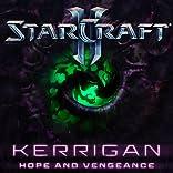 Starcraft: Kerrigan - Hope and Vengeance
