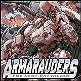 Armarauders - The Last Battalion