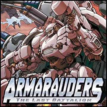 Armarauders - The Last Battalion