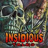 Insidious Tales