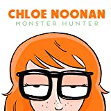 Chloe Noonan: Monster Hunter