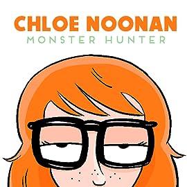 Chloe Noonan: Monster Hunter