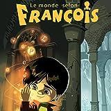 Le monde selon François
