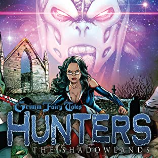 Grimm Fairy Tales: Hunters: The Shadowlands