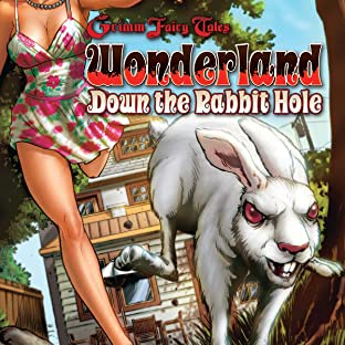 Grimm Fairy Tales Presents: Wonderland: Down the Rabbit Hole