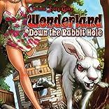 Grimm Fairy Tales Presents: Wonderland: Down the Rabbit Hole