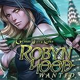 Robyn Hood, Vol. 2: Wanted