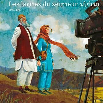 Pascale Bourgaux, grand reporter : Les larmes du seigneur afghan