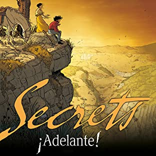 Secrets, Adelante