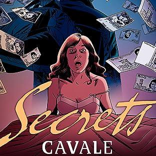 Secrets, Cavale