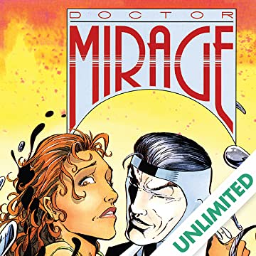 The Second Life of Doctor Mirage (1993-1995)