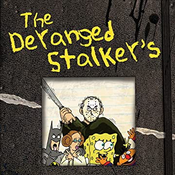 The Deranged Stalker's Journal of Pop Culture Shock Therapy