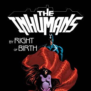 Inhumans: Right of Birth