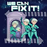 We Can Fix It