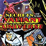 Secrets of the Valiant Universe (1994-1995)