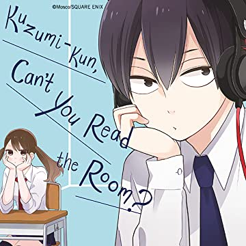 Kuzumi-kun, Can't You Read the Room?
