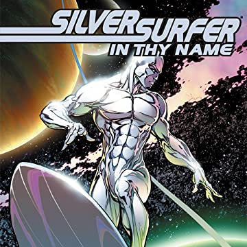 Silver Surfer: In Thy Name (2007-2008)