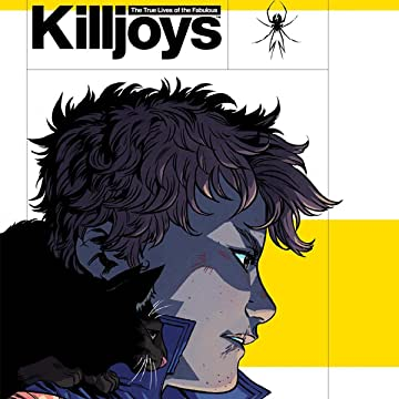 True Lives of the Fabulous Killjoys