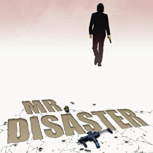 Mr. Disaster