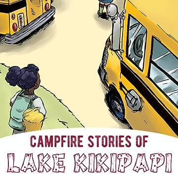Campfire Stories of Lake Kikipapi
