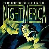 Hulk: Nightmerica (2003-2004)