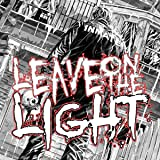 Leave on the light