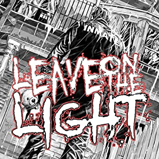 Leave on the light, Vol. 1