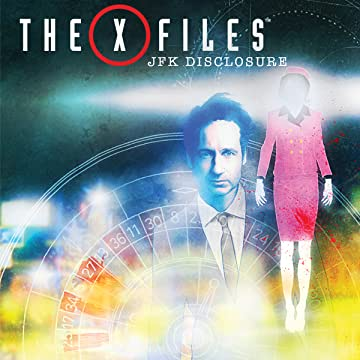 The X-Files: JFK Disclosure