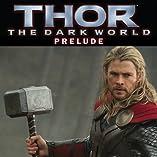 Marvel's Thor: The Dark World Prelude