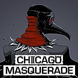 Chicago Masquerade