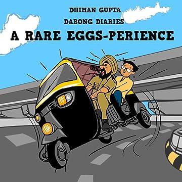 A Rare Eggs-perience