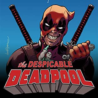Despicable Deadpool (2017-)
