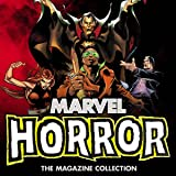 Marvel Horror: The Magazine Collection